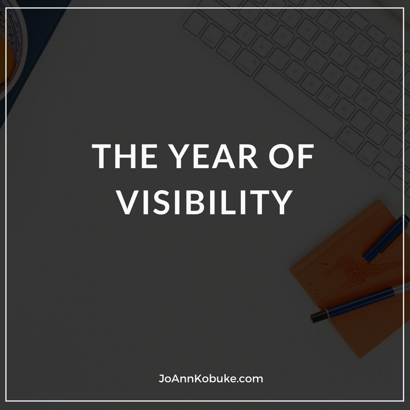 The Year of Visibility