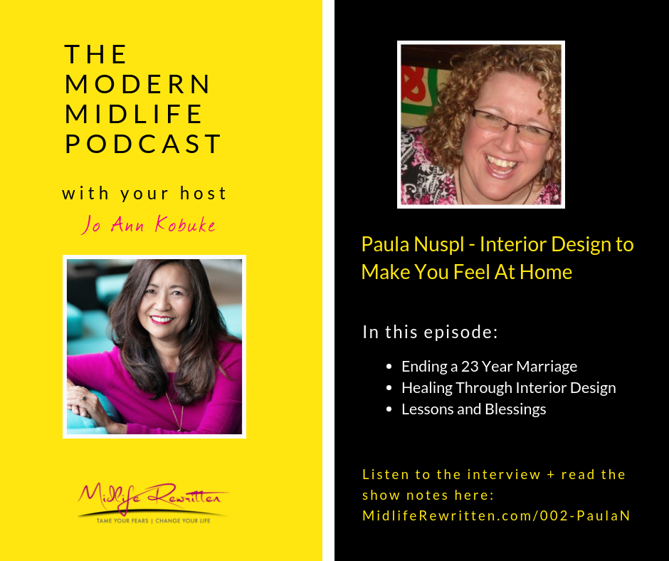 002 Paula Nuspl – Creating New Spaces to Reflect a New You in Midlife